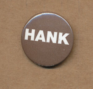 Hank Williams: Timeless RARE promo button 2011