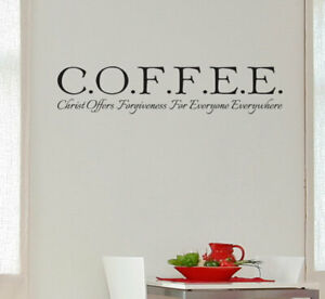 COFFEE Christ offers forgiveness for everyone everywhere Wall Decal Sticker