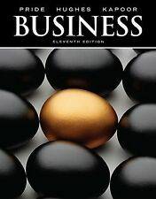 Business by Robert J. Hughes, William M. Pride and Jack R. Kapoor (2011, Hardcov