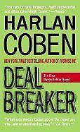 B004LJQFUA Deal Breaker (Myron Bolitar) [Mass Market Paperback]