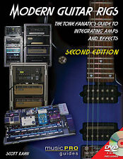 Modern Guitar Rigs The Tone Fanatic's Guide to Integrating Amps and Ef 000122321