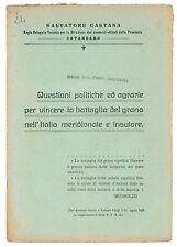 CASTANA QUESTIONI POLITICHE ED AGRARIE BATTAGLIA GRANO ITALIA MERIDIONALE 1925