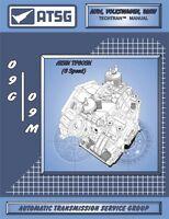 VW 09G 09M TF60SN 6 Speed FWD Auto Trans ATSG Workshop Manual