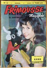 FRIMOUSSE MAGAZINE n°15 du 5 octobre 1962 Anne Tonietti Très bon état