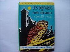 Les disparus de fort-cherokee       Caroline Quine