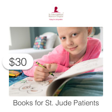 $30 Charitable Donation For: Books for St. Jude Patients