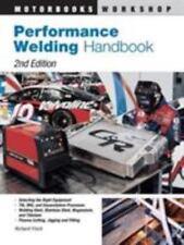 Performance Welding Handbook Paperback Richard Finch