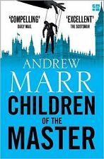 Children of the Master, Andrew Marr (Paperback), Book, New