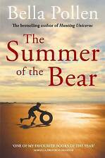 The Summer of the Bear by Bella Pollen (Paperback, 2011)-9780330519069-F067