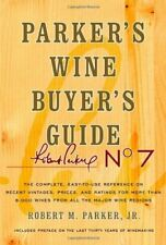 Parker's Wine Buyer's Guide, 7th Edition by Parker, Robert M.