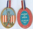 Insigne de journées 1914/1918 - Journée de Paris 14 juillet 1917 drapeau américa
