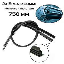 2x 750 mm Premium Qualität Scheibenwischergummi Ersatz Gummi für Bosch Aerotwin