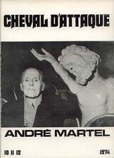 PATAPHYSIQUE -  ART BRUT.-DUBUFFET Cheval d'attaque N°13 André MARTEL :