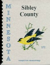 Sibley County MN 1882 Neill History of Minnesota Valley Civil War New Reprint