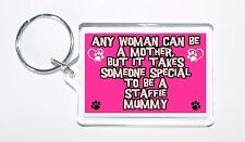 Any Women Mother, Someone Special Staffie Mummy Keyring, Ideal Present/Gift
