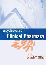Encyclopedia of Clinical Pharmacy by Joseph T. DiPiro  Hardcover