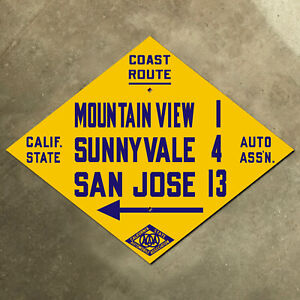 Mountain View California CSAA Coast Route 101 highway road sign auto club AAA