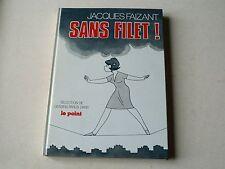 JACQUES FAIZANT  :  SANS FILETS !