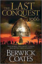 The Last Conquest, New, Coates, Berwick Book