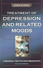 Treatment of Depression and Related Moods: A Manual for Psychotherapists Badal,