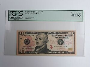 $10 2004A Atlanta * STAR NOTE * Fed Res Note PCGS 68 PPQ