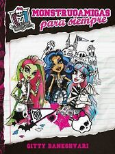 Monstruoamigas para siempre Monster High Spanish Edition