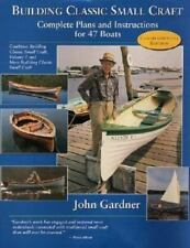Building Classic Small Craft: Complete Plans and Instructions for 47 Boats