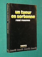 Un tueur en Sorbonne René REOUVEN
