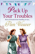 Pack Up Your Troubles, Weaver, Pam, New Book
