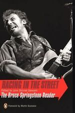 Racing in the Street : The Bruce Springsteen Reader by June Skinner Sawyers...