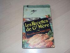 livre LES RECETTES DE Gd-mère RECUEILLIES PAR MARCELLYS