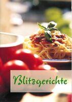 BLITZGERICHTE geeignet für Thermomix Ruck-Zuck TM6 TM5 Kochstudio-Engel Rezepte