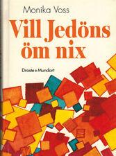 Voss, Vill Jedöns öm nix, Düsseldorfer Dialekt, Droste Mundart, Düsseldorf 2004