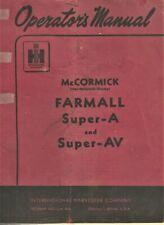 Mccormick Farmall Super A And Super Av Operators Manual Tractors
