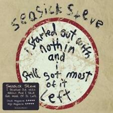 Seasick Steve : I Started Out With Nothin' and I Still Got Most of It Left CD