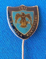 Turkish Aviation, Türk Hava Kuvvetleri 1911, Air Force Logo, vintage pin badge !