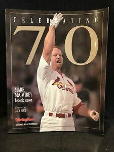 Celebrating 70 Mark McGwire's Historic Season 1998