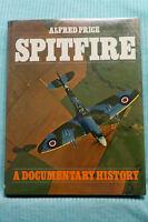 Spitfire - A Documentary History - Alfred Price - Hardbound
