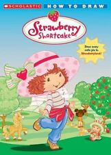 How to Draw STRAWBERRY SHORTCAKE (Brand New Paperback) Apple Jordan