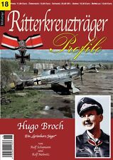RITTERKREUZTRÄGER Profile Nr. 18 Hugo Broch - der letzte Grünherzjäger