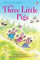 The Three Little Pigs (Usborne First Reading: Level 3) by , NEW Book, FREE & FAS