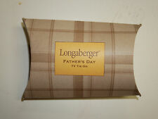 Longaberger Father's Day TV Tie-On  NEW in Box Made in the USA