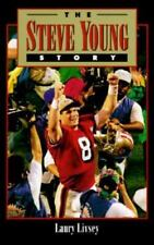 The Steve Young Story by Livsey, Laury