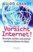 VORSICHT INTERNET !   Buch von Guido Grandt - KOPP Verlag