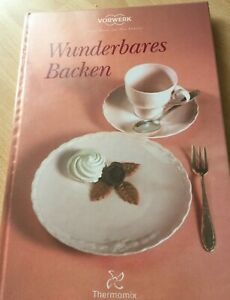 💥 Thermomix 31 Back Buch 💥 Wunderbares Backen 💥.vom Händler. 💥