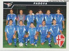 712 SQUADRA PADOVA CALCIO ITALIA SERIE C1 STICKER CALCIATORI 2005 PANINI