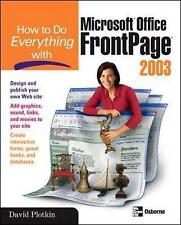 """""""VERY GOOD"""" How to Do Everything with Microsoft Office FrontPage 2003, Plotkin,"""