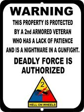 Warning Property Protected By Army 2nd Armored Veteran Metal Tin Sign 9x12