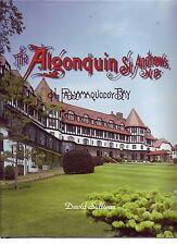 THE ALGONQUIN On Passamaquoddy Bay St Andrews NB Canada