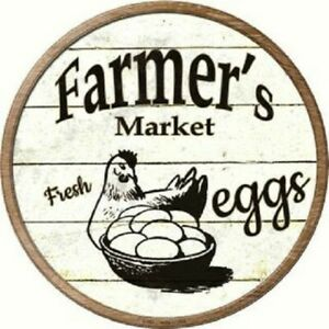 "FARMERS MARKET FRESH EGGS FARMHOUSE STYLE 12"" ROUND LIGHTWEIGHT METAL WALL SIGN"